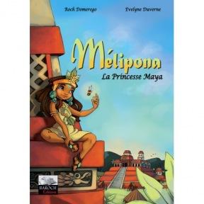 Domerego BD: Melipona la princesse Maya