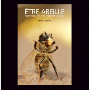 Etre abeille Myriam Lefbvre