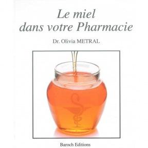 Metral le miel dans votre pharmacie