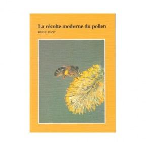 Dany la récolte moderne du pollen