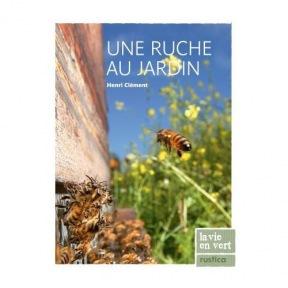 Clement-Henri- Une ruche au jardin