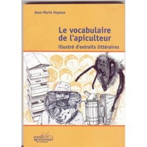 Hoyoux J.M. Le vocabulaire de l'apiculteur