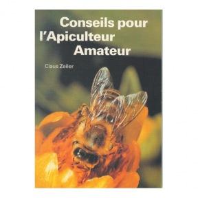 Zeiler Conseil pour l'apiculteur amateur