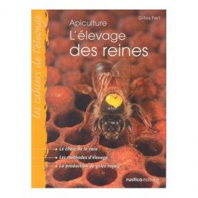 Fert L'élevage des reines 3 edition