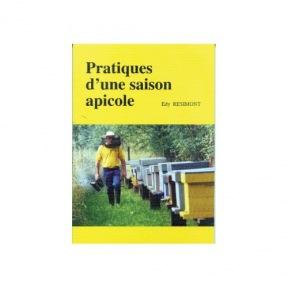 Resimont E. Pratiques d'une saison apicole