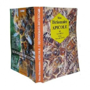 MICHEL N. & HELLE L. Livre double apiculture différentiée/ dictionnaire apicole